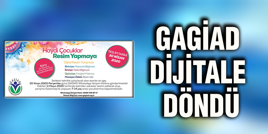 GAGİAD Dijitale döndü