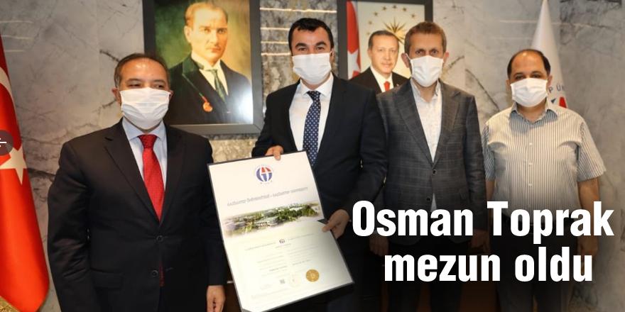 Osman Toprak mezun oldu