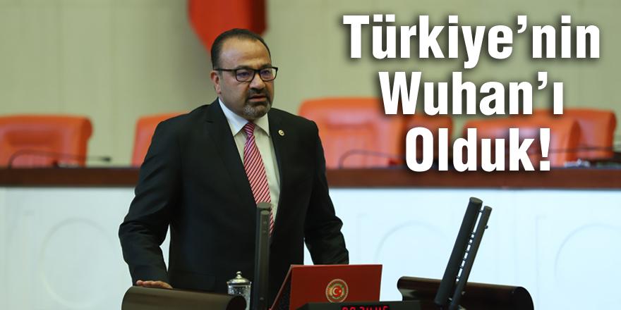 Türkiye'nin Wuhan'ı Olduk!