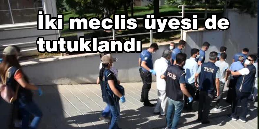 İki meclis üyesi de tutuklandı