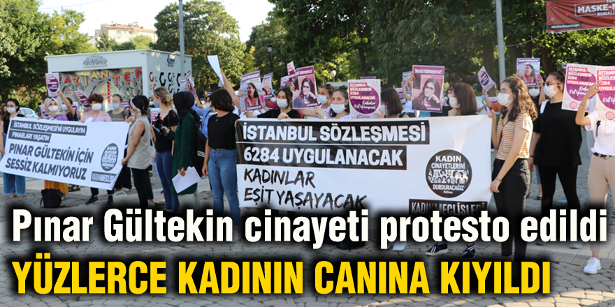 Pınar Gültekin cinayeti protesto edildi