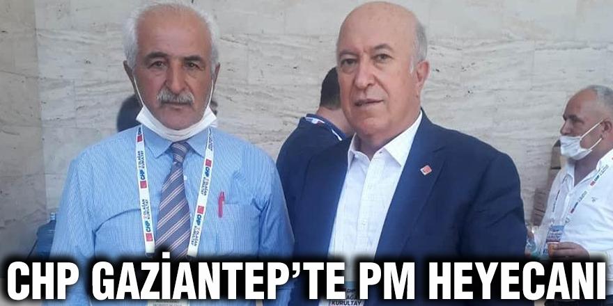CHP Gaziantep'te PM heyecanı