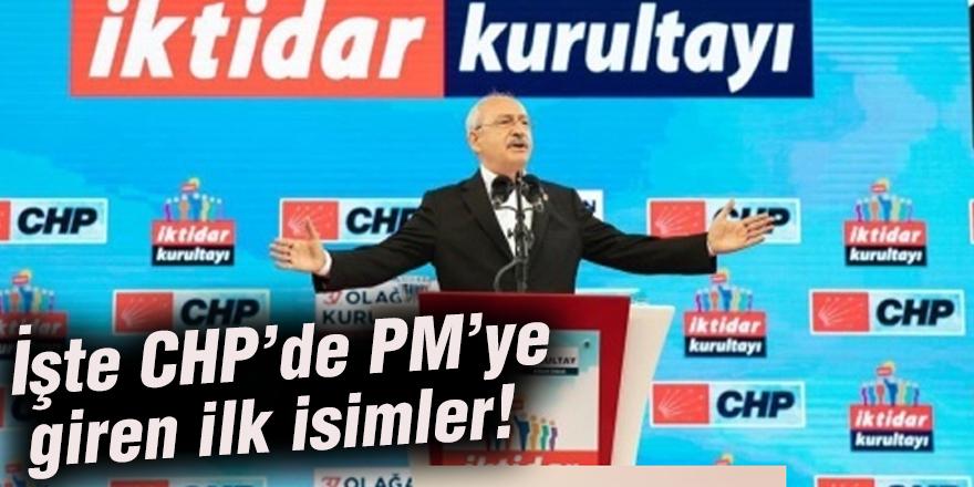 İşte CHP'de PM'ye giren ilk isimler!