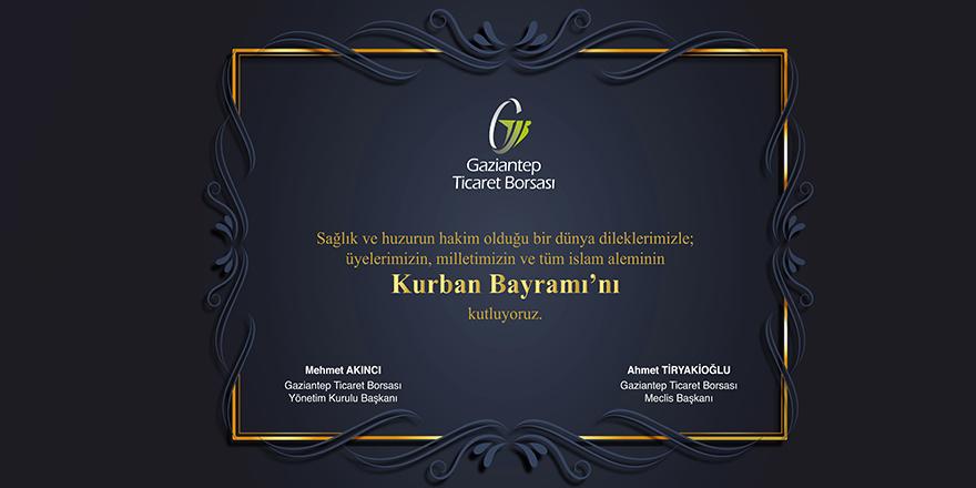 Gaziantep Ticaret Borsası (GTB) Kurban Bayramı ilanı
