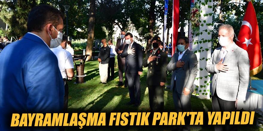 Bayramlaşma Fıstık Park'ta yapıldı