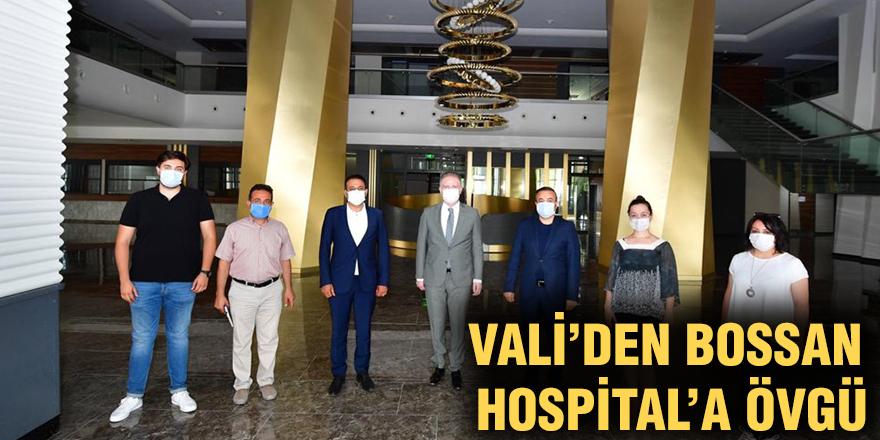 Vali'den Bossan Hospital'a övgü