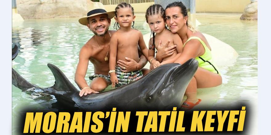 Moraıs'in tatil keyfi