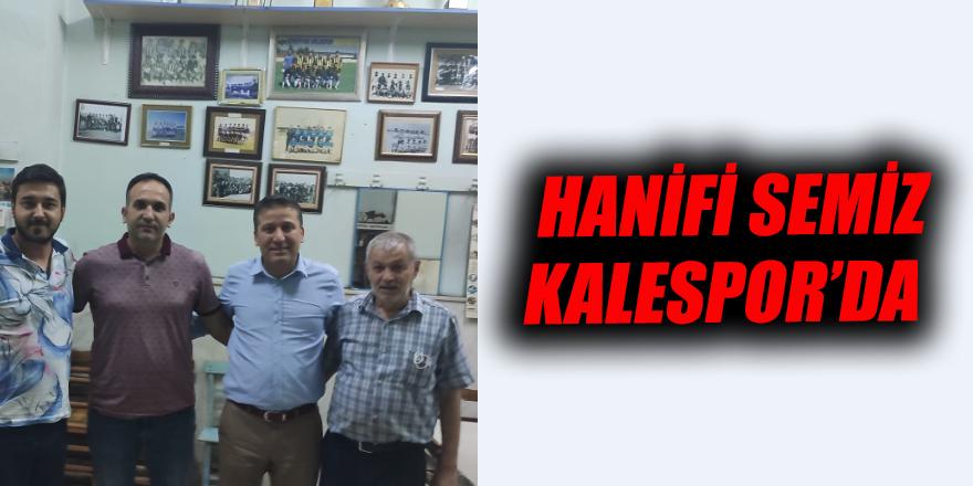 Hanifi Semiz Kalespor'da