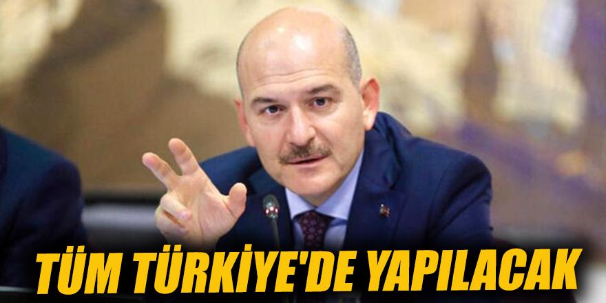 Tüm Türkiye'de yapılacak