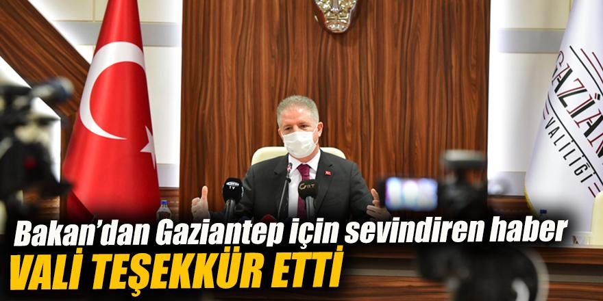 Bakan'dan Gaziantep için sevindiren haber
