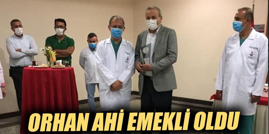 Orhan Ahi emekli oldu