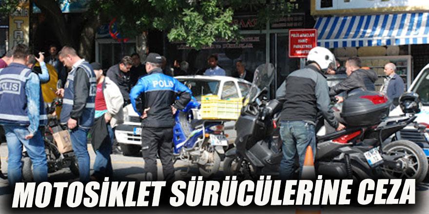Motosiklet sürücülerine ceza