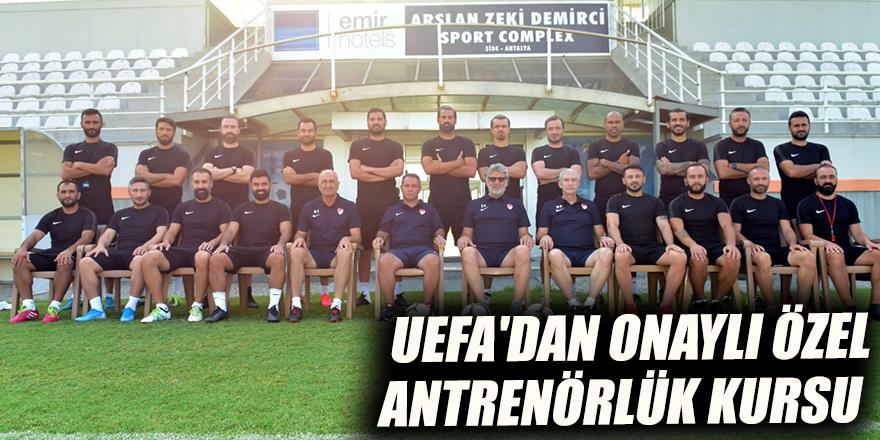 UEFA'dan onaylı özel antrenörlük kursu