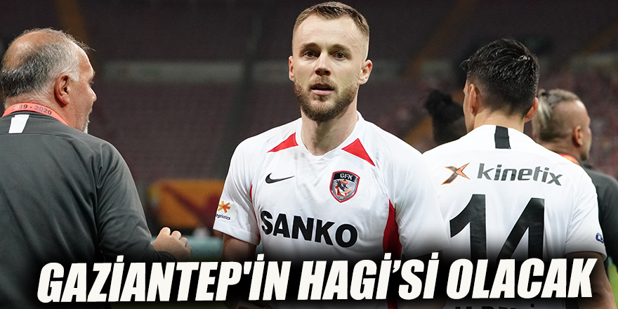 Gaziantep'in Hagi'si olacak