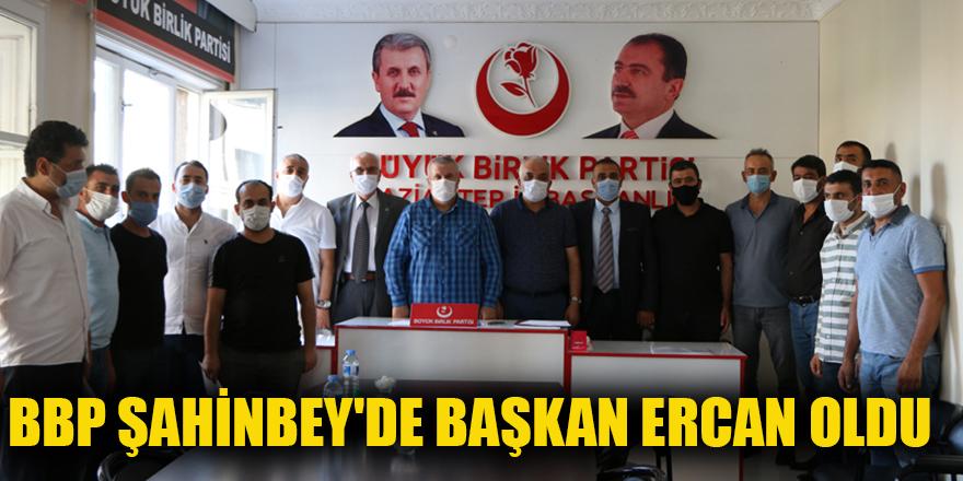 BBP Şahinbey'de başkan Ercan oldu