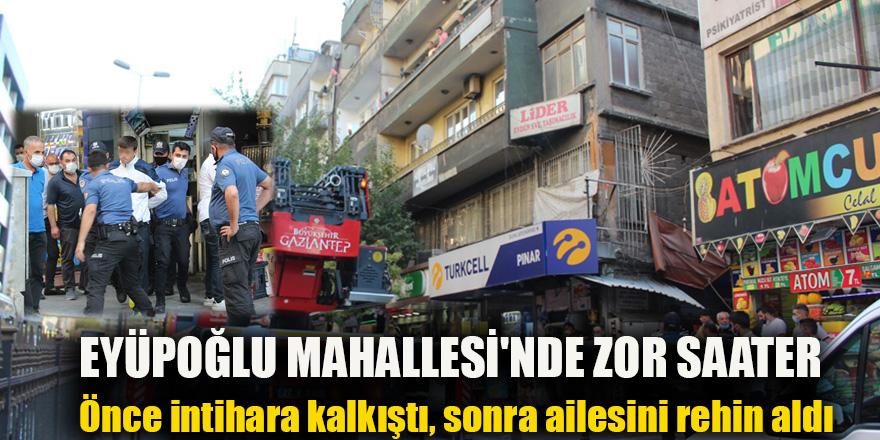 EYÜPOĞLU MAHALLESİ'NDE ZOR SAATER
