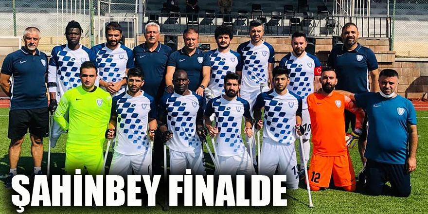Şahinbey finalde