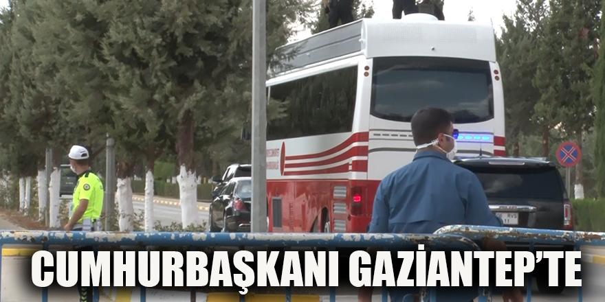 Cumhurbaşkanı Gaziantep'te