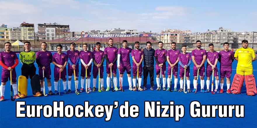 EuroHockey'de Nizip Gururu