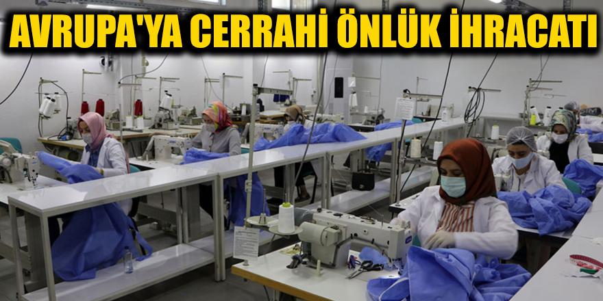 Avrupa'ya cerrahi önlük ihracatı