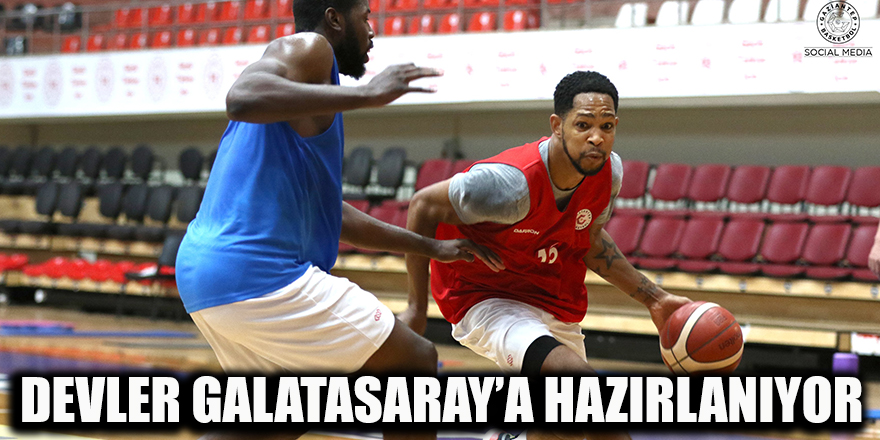 Devler Galatasaray'a hazırlanıyor