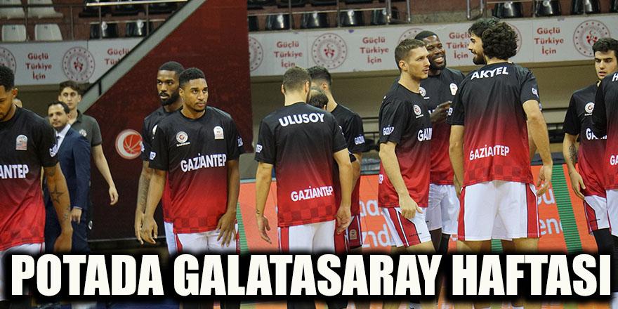 Potada Galatasaray haftası