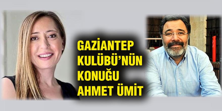 Gaziantep Kulübünün konuğu  Ahmet Ümit