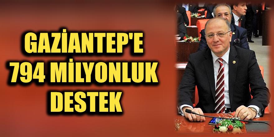 Gaziantep'e 794 milyonluk destek