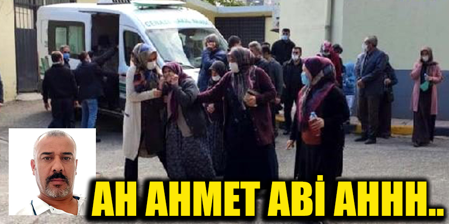 Ah Ahmet abi ahhh..