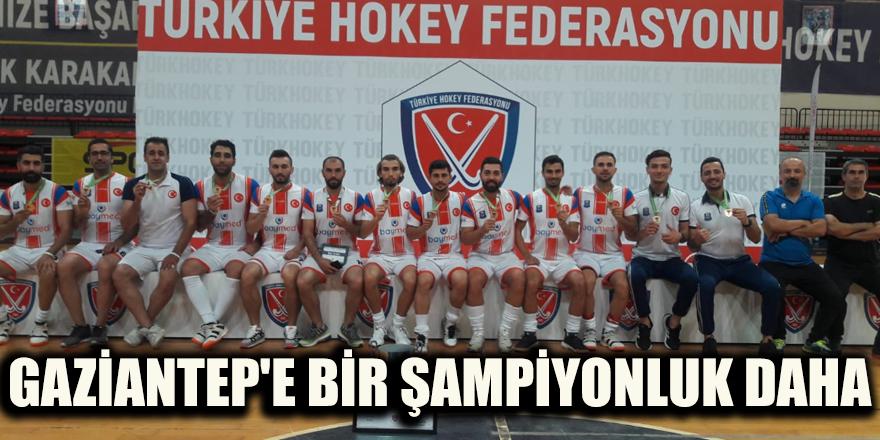 Gaziantep'e bir Şampiyonluk daha