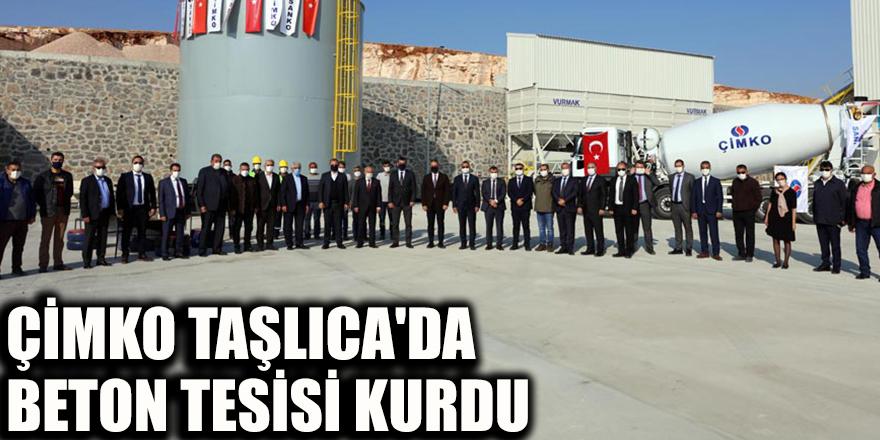 Çimko Taşlıca'da beton tesisi kurdu