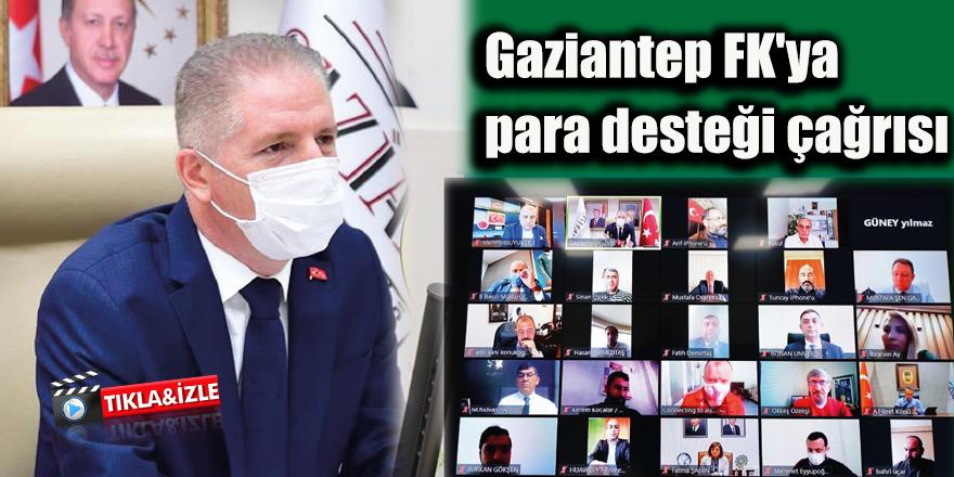 Gaziantep FK'ya para desteği çağrısı