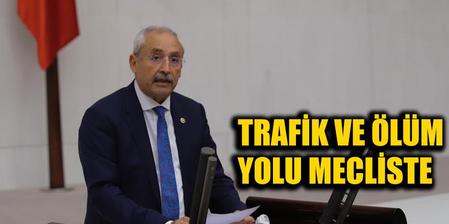 Trafik ve ölüm yolu mecliste