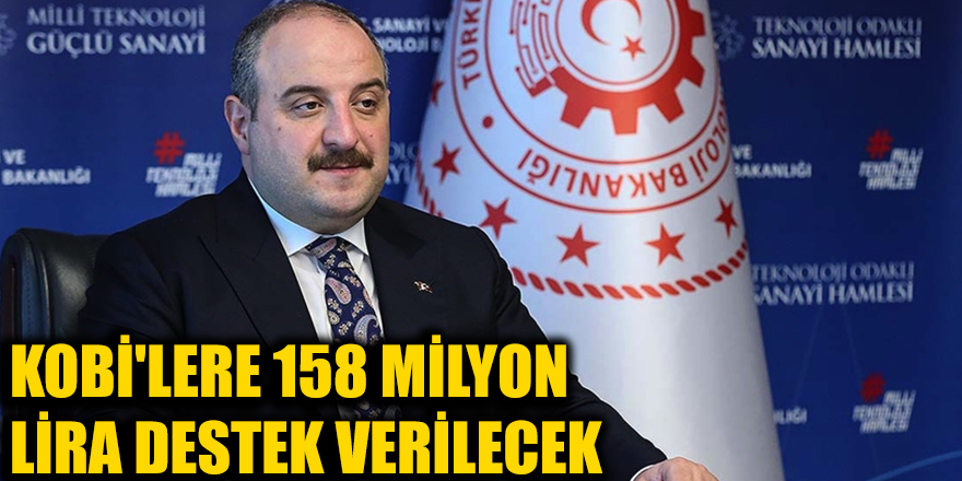 KOBİ'lere 158 milyon lira destek verilecek