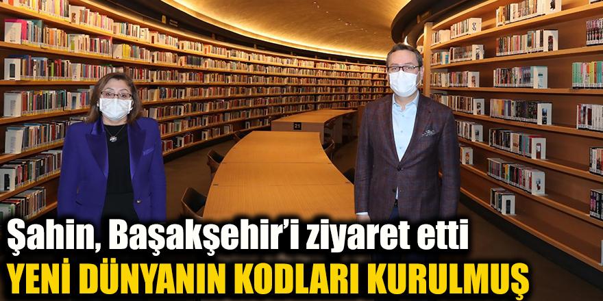 Şahin, Başakşehir'i ziyaret etti