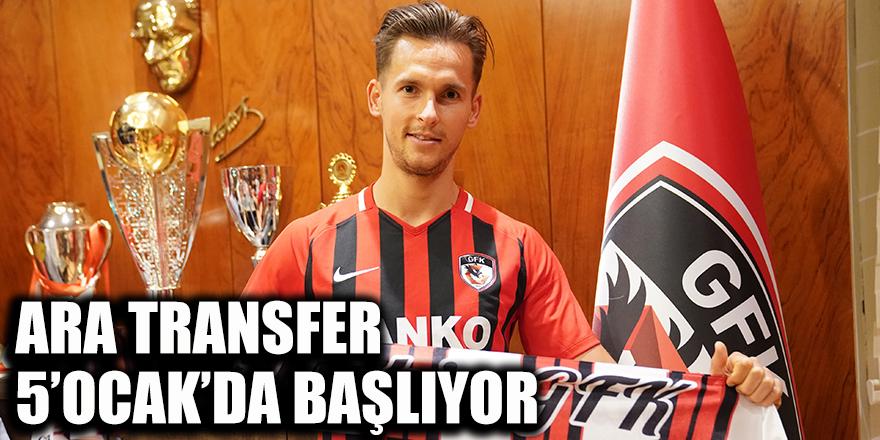 Ara transfer 5'Ocak'da başlıyor
