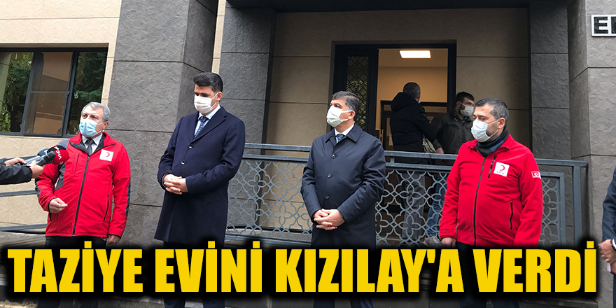 Taziye evini Kızılay'a verdi