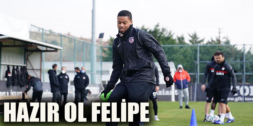 Hazır ol Felipe