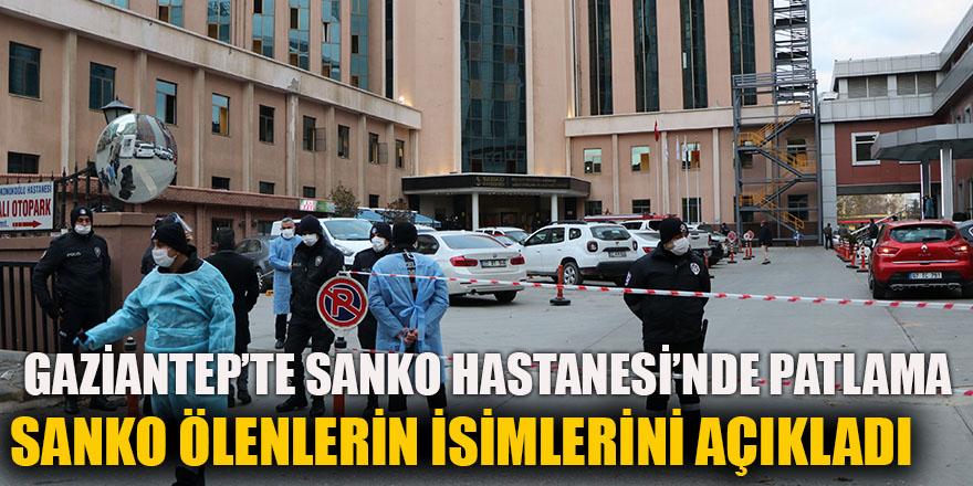 GAZİANTEP'TE SANKO HASTANESİ'NDE PATLAMA