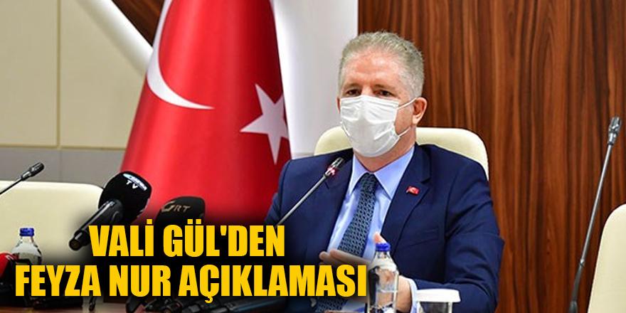 Vali Gül'den Feyza Nur açıklaması