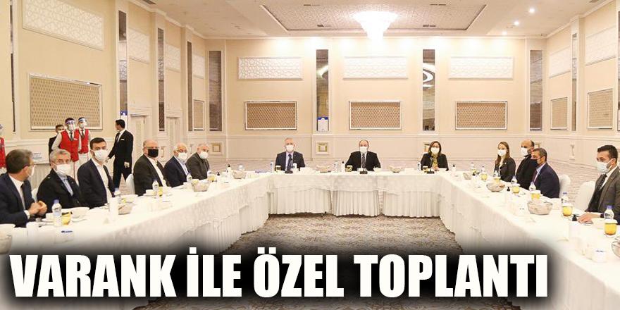 Varank ile özel toplantı