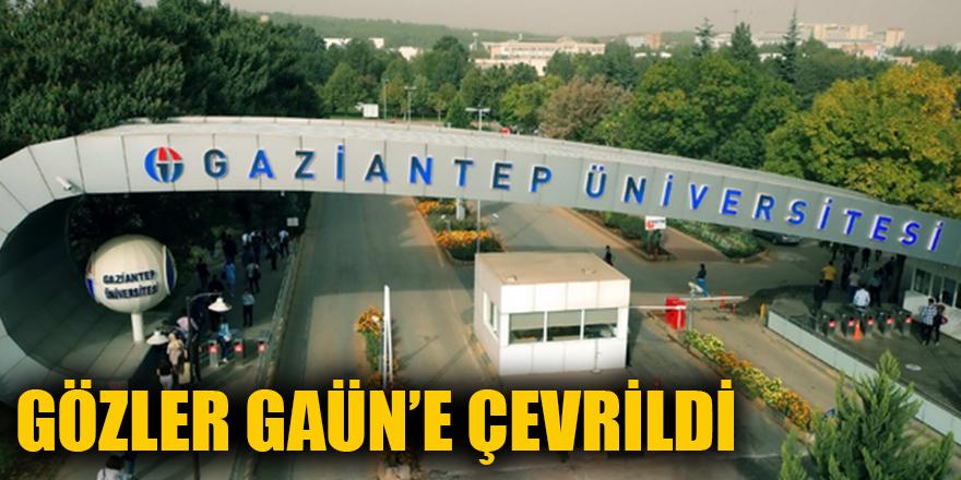 GÖZLER GAÜN'E ÇEVRİLDİ