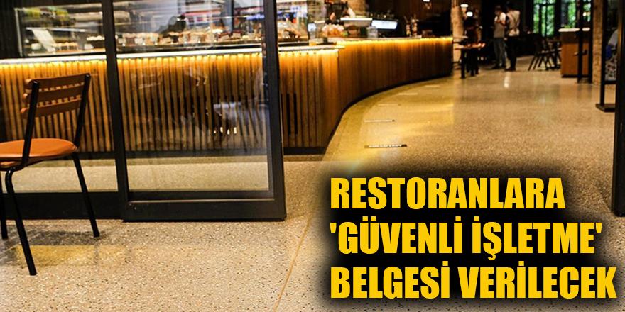 Restoranlara 'Güvenli İşletme' belgesi verilecek