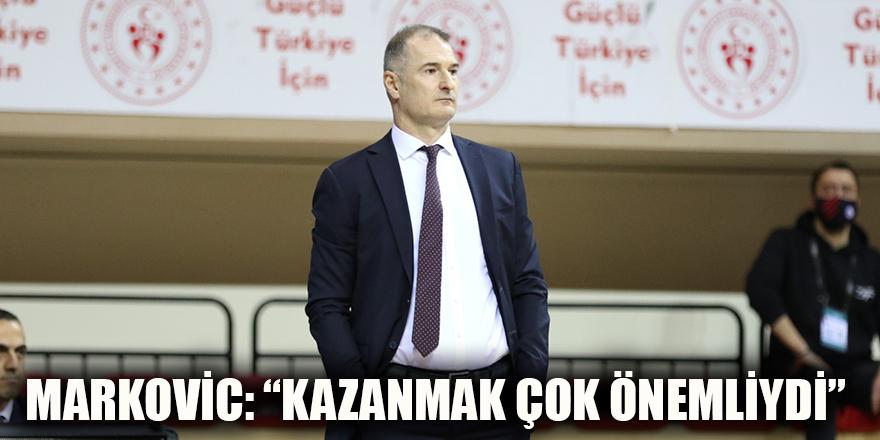 """Markovic: """"Kazanmak çok önemliydi"""""""