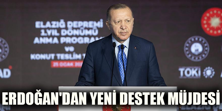 Erdoğan'dan yeni destek müjdesi