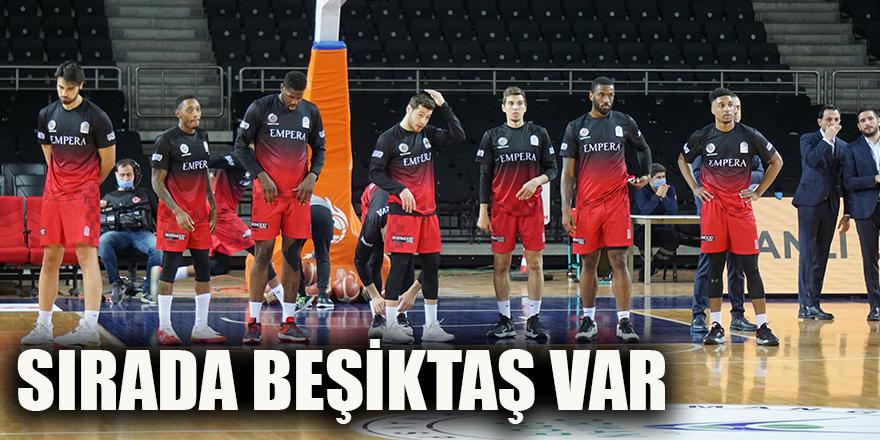 Sırada Beşiktaş var