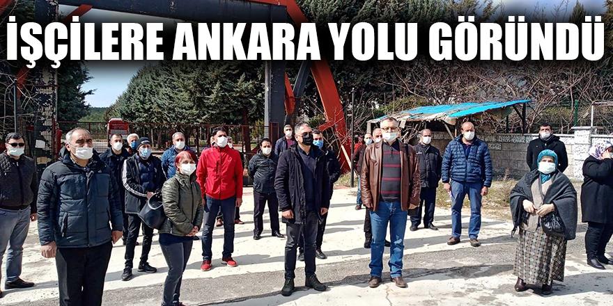 İşçilere Ankara yolu göründü