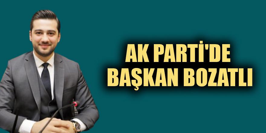 AK Parti'de başkan Bozatlı