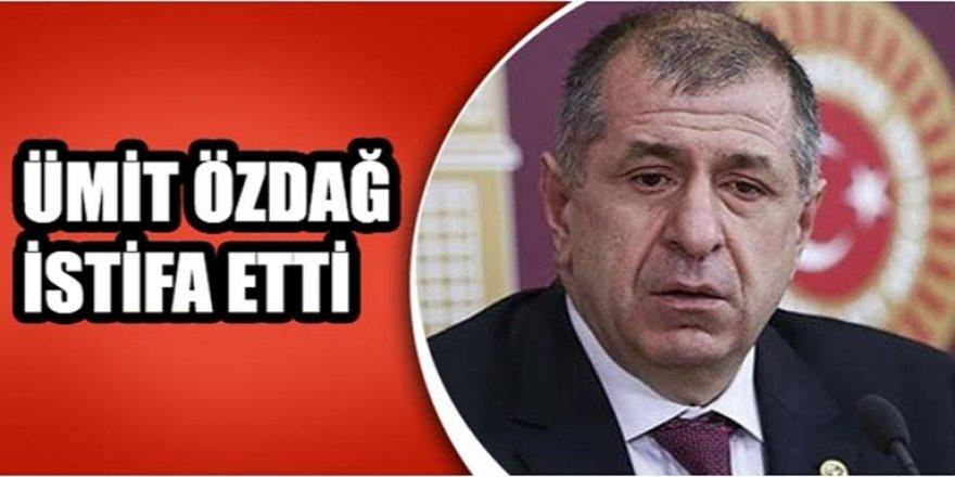 Ümit Özdağ İYİ Parti'den istifa ettiğini açıkladı
