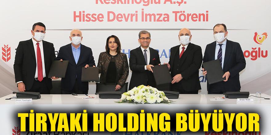 Tiryaki Holding büyüyor